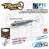 Fiiish POWER TAIL 44