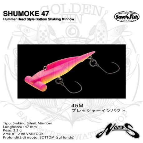 Nories SHUMOKE 47